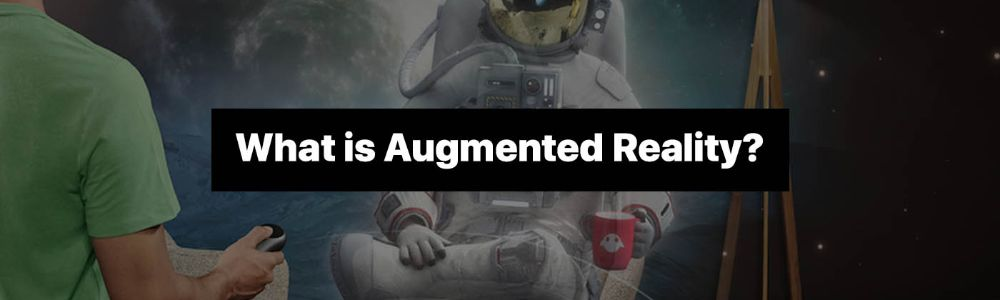 What is Augmented Reality and how does AR work?