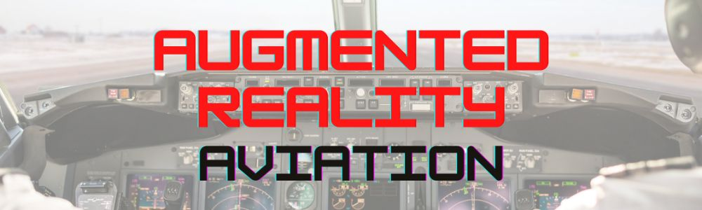 Augmented Reality across industries - Aviation