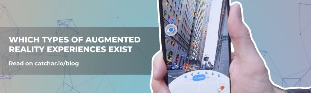 Discover the types of Augmented Reality experiences