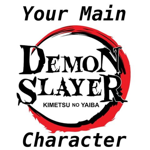 Demon Slayer: Your Main Character