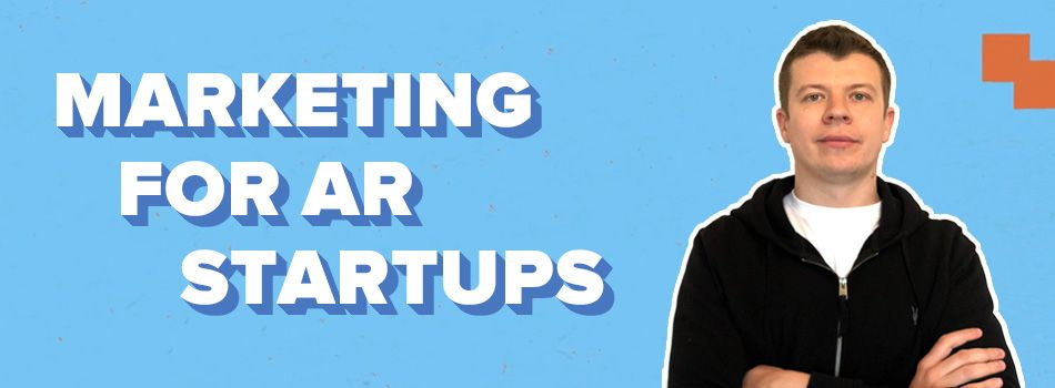 Marketing for AR apps and startups